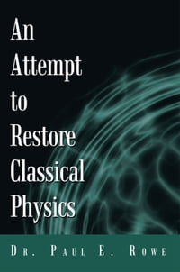 An Attempt to Restore Classical Physics