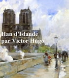 Han d'Islande, in the original French by Victor Hugo