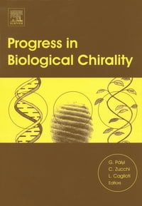 Progress in Biological Chirality