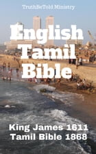 English Tamil Parallel Bible: King James 1611 - Tamil Bible 1868 by TruthBeTold Ministry