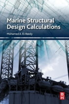 Marine Structural Design Calculations by Mohamed El-Reedy