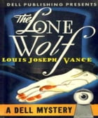 The Lone Wolf by Louis Vance