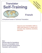 Translator Self-Training--French: Practical Course in Technical Translation by Morry Sofer