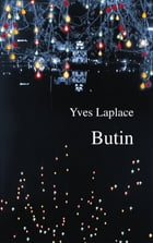 Butin by Yves Laplace