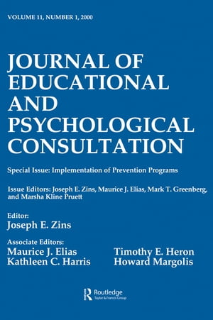 Implementation of Prevention Programs A Special Issue of the journal of Educational and Psychological Consultation