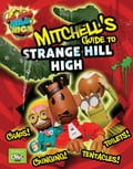 Mitchells Guide to Strange Hill High