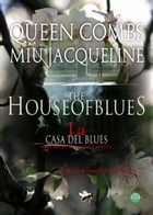 La casa del blues by Miu Jacqueline QueenCombs