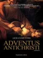 Adventus Antichristi by ARMANDO COMI