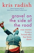 Gravel on the Side of the Road (Biography & Memoir) photo