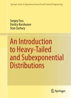 An Introduction to Heavy-Tailed and Subexponential Distributions by Sergey Foss