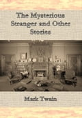 1230000262729 - Mark Twain: The Mysterious Stranger and Other Stories - کتاب
