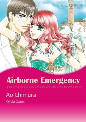 AIRBORNE EMERGENCY (Mills & Boon Comics): Mills & Boon Comics by Olivia Gates