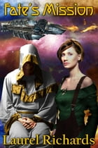 Fate's Mission by Laurel Richards