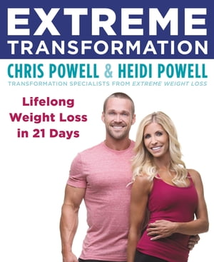 Extreme Transformation Lifelong Weight Loss in 21 Days
