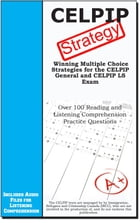 CELPIP Test Strategy: Winning Multiple Choice Strategies for the CELPIP General and CELPIP LS Exam by Complete Test Preparation Inc.