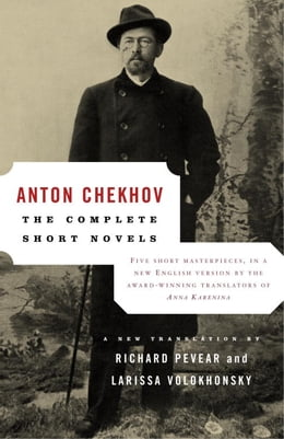 Book The Complete Short Novels by Anton Chekhov