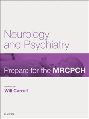 Neurology & Psychiatry Prepare for the MRCPCH. Key Articles from the Paediatrics & Child Health journal