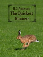 The Quickest Runners by H.C. Andersen