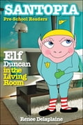 Elf Duncan in the Living Room 6ad461c3-0a63-42c0-83ff-64c098fcfb88