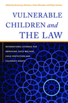 Vulnerable Children and the Law: International Evidence for Improving Child Welfare, Child…