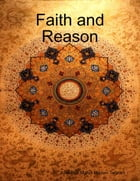 Faith and Reason by Ayatullah Mahdi Hadavi Tehrani