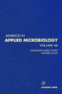Advances in Applied Microbiology: Cumulative Subject Index, Volumes 22-42