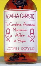 The Complete, Annotated Mysterious Affair at Styles by Agatha Christie