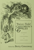 Twice-Told Children's Tales 833b64e3-366a-4562-866b-5028be71bd10