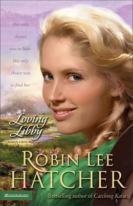 Book Loving Libby by Robin Lee Hatcher
