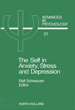 Book The Self in Anxiety, Stress and Depression by Schwarzer, R.