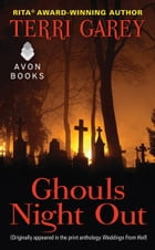 Ghouls Night Out: From Weddings from Hell by Terri Garey