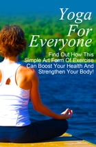 Yoga For Everyone by Anonymous