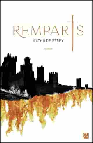 Remparts by Mathilde Férey