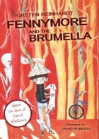 Fennymore and the Brumella: or How to Salt-bake a Dachshund