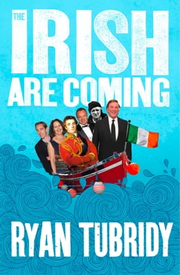 Book The Irish Are Coming by Ryan Tubridy