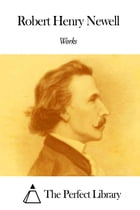 Works of Robert Henry Newell by Robert Henry Newell