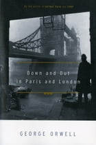 Down and Out in Paris and London Cover Image