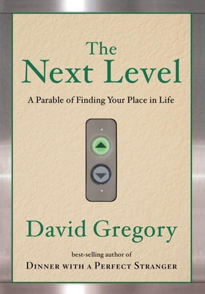 The Next Level A Parable of Finding Your Place in Life