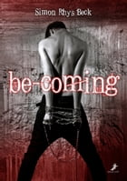 be-coming by Simon Rhys Beck