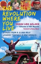 The Revolution Where You Live Cover Image