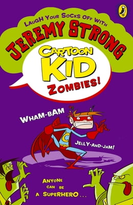 Book Cartoon Kid - Zombies! by Jeremy Strong