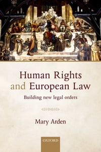 Human Rights and European Law: Building New Legal Orders