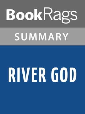 River God by Wilbur Smith l Summary & Study Guide