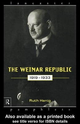 Book The Weimar Republic 1919-1933 by Henig, Ruth