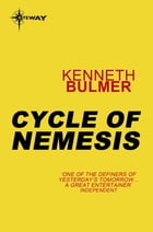 Cycle of Nemesis by Kenneth Bulmer