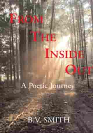From the Inside Out: A Poetic Journey