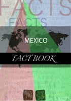 Mexico Fact Book by kartindo.com