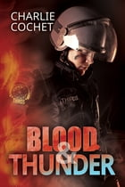 Blood & Thunder by Charlie Cochet