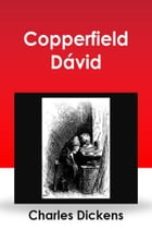 Copperfield Dávid by Charles Dickens