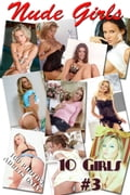 10 Nude Girls #3, Collectors Edition 9193c321-87cf-4009-aa66-4385cb6d10ef